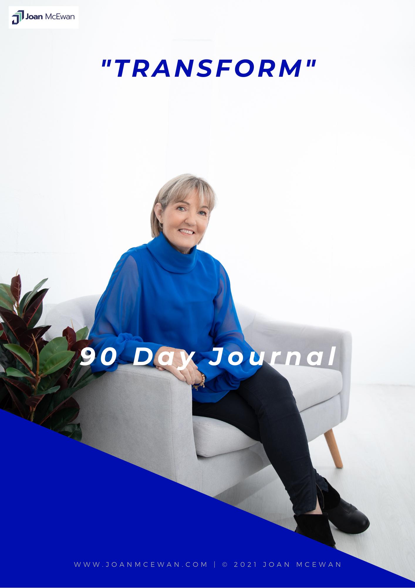 "90 Day Journal - ""Transform"""